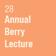 Annual Stephen Berry Lecture